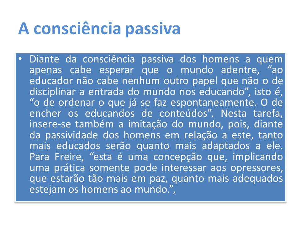 A consciência passiva