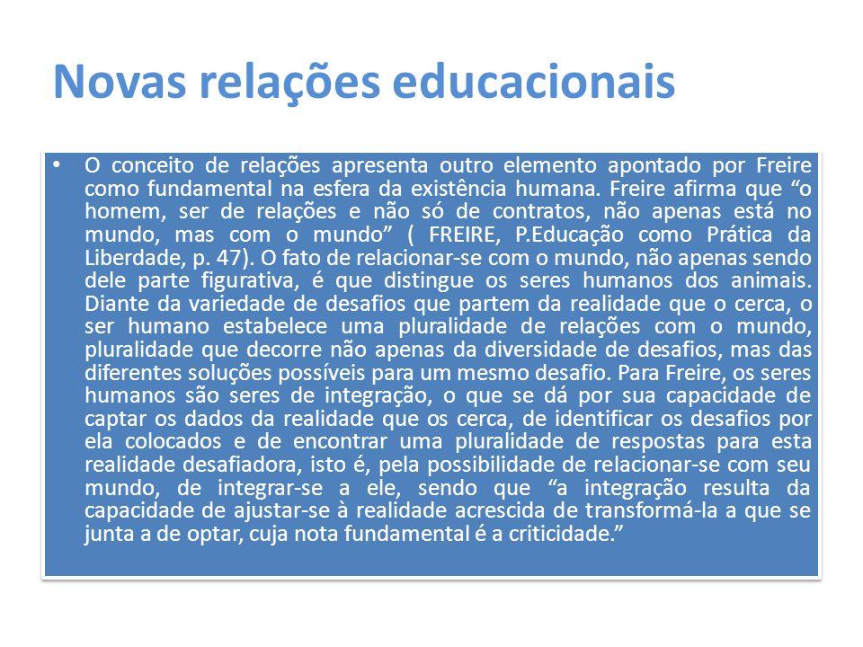 Novas relações educacionais