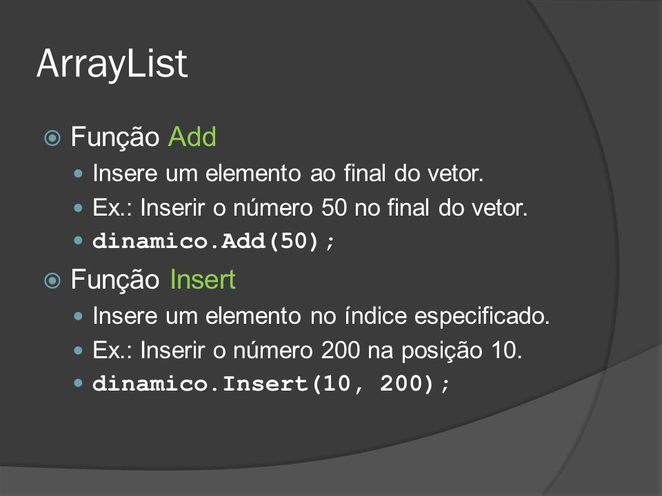ArrayList Função Add Função Insert