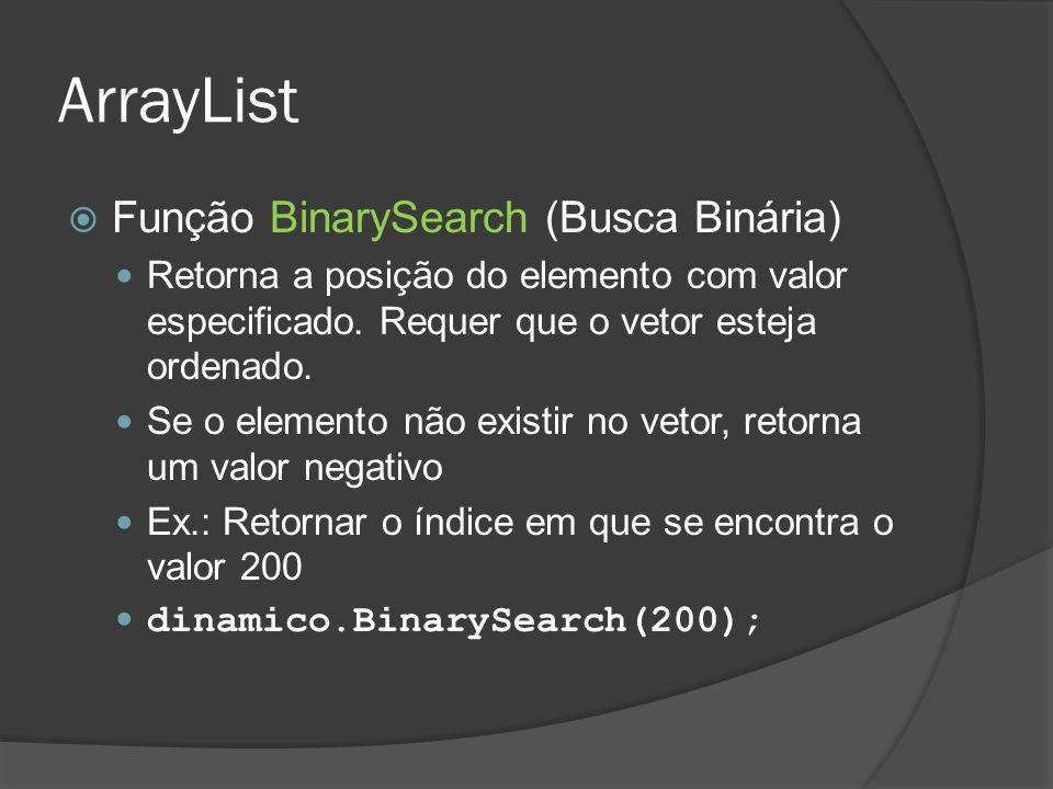 ArrayList Função BinarySearch (Busca Binária)
