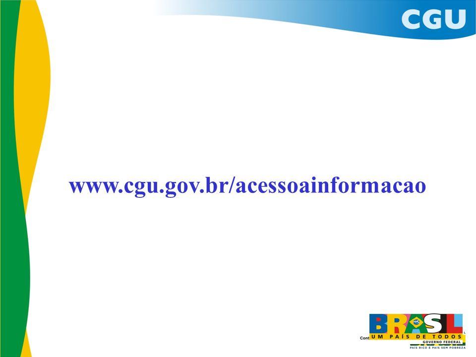 www.cgu.gov.br/acessoainformacao 18