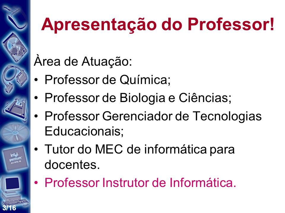Apresentação do Professor!