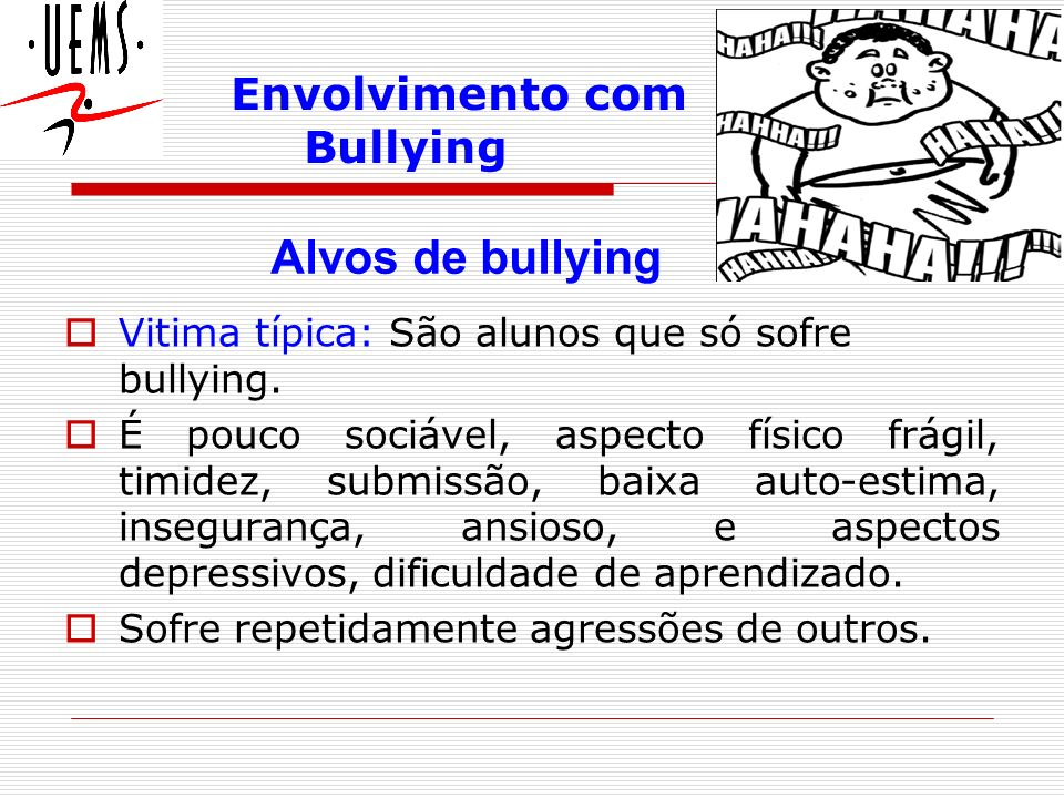 Envolvimento com Bullying