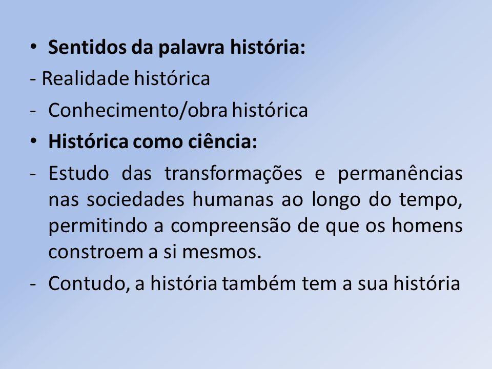 Sentidos da palavra história: