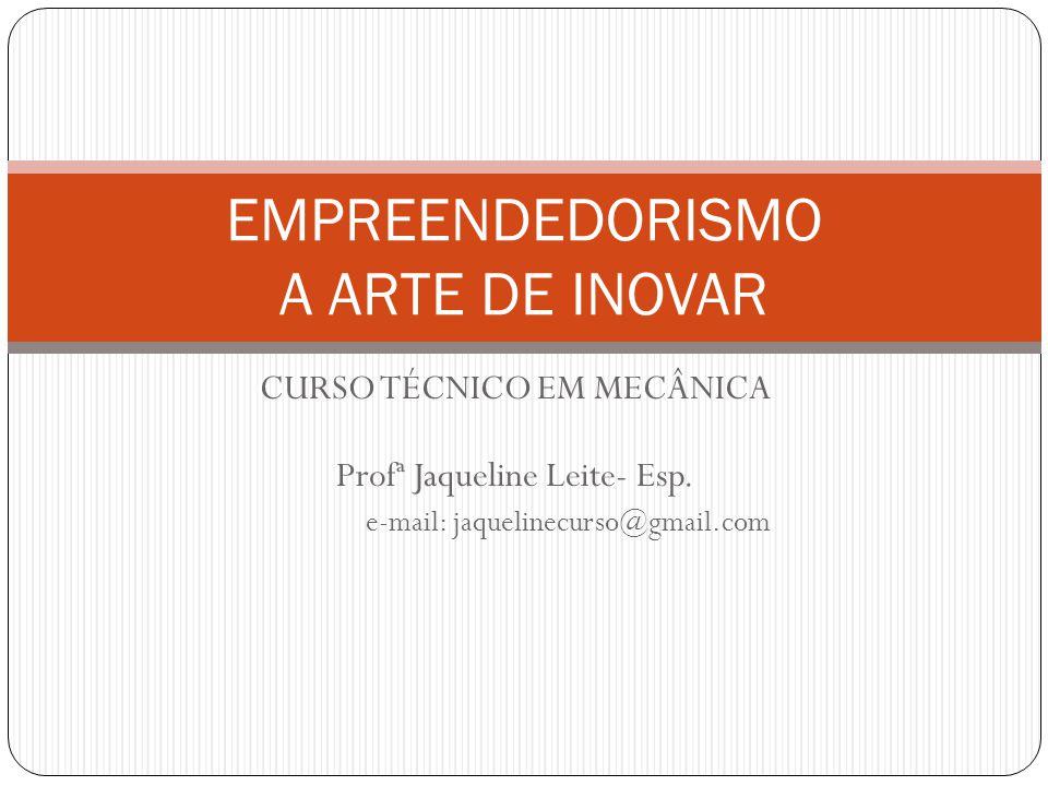 EMPREENDEDORISMO A ARTE DE INOVAR