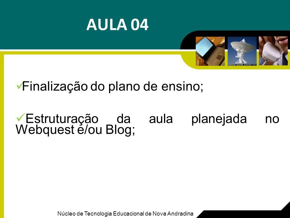 AULA 04 Finalização do plano de ensino;