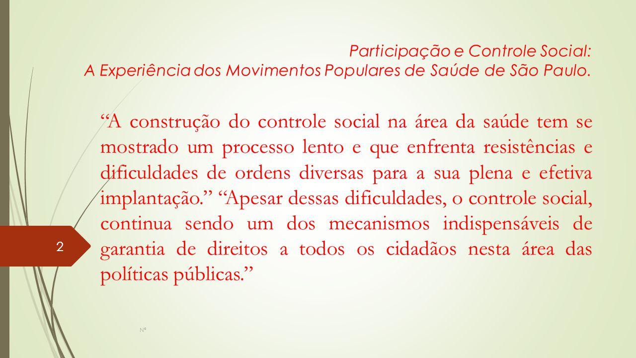 Participação e Controle Social: A Experiência dos Movimentos Populares de Saúde de São Paulo.