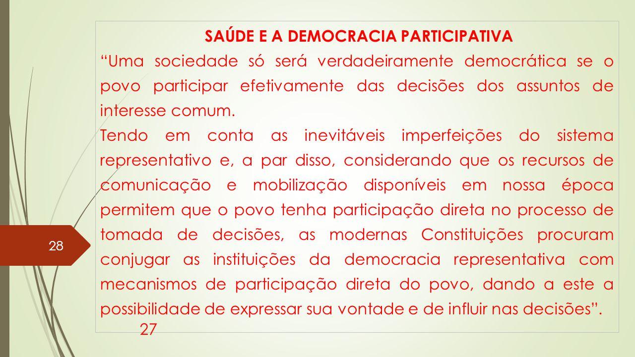 SAÚDE E A DEMOCRACIA PARTICIPATIVA