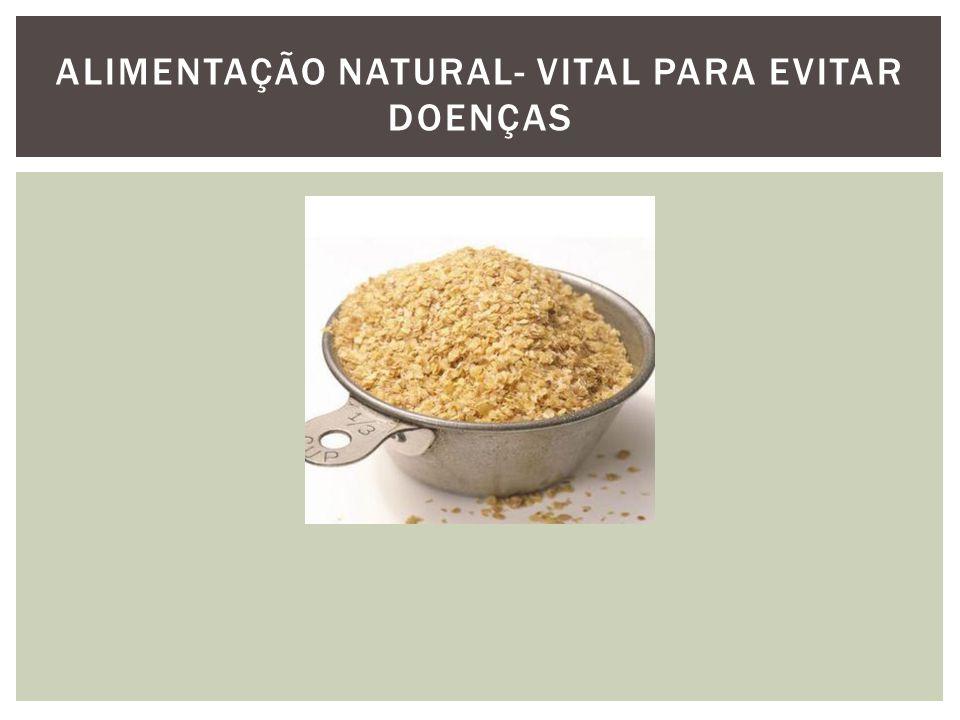 Alimentação natural- vital para evitar doenças