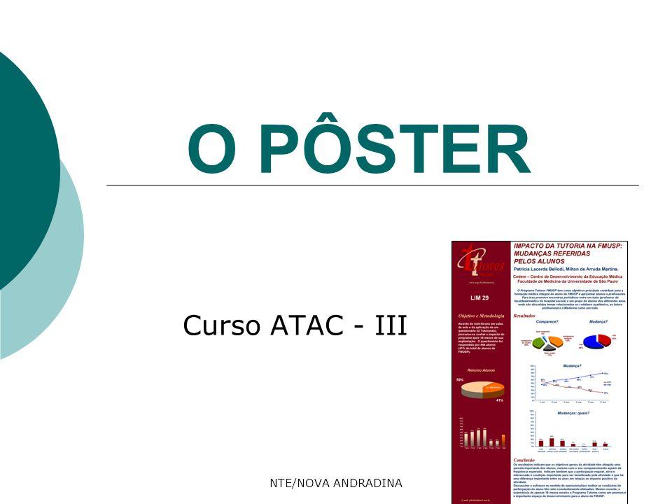 O PÔSTER Curso ATAC - III NTE/NOVA ANDRADINA