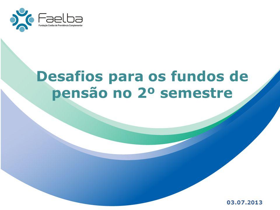 Desafios para os fundos de pensão no 2º semestre