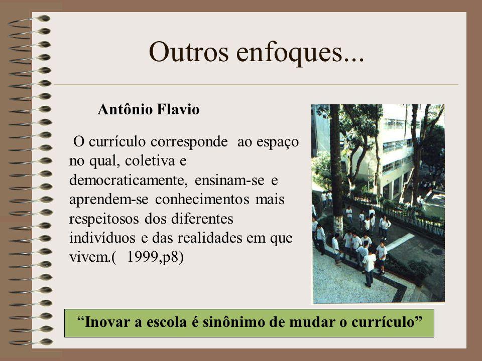 Outros enfoques... Antônio Flavio