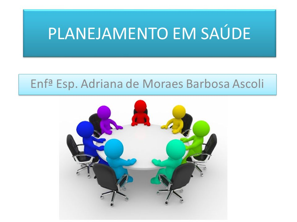 Enfª Esp. Adriana de Moraes Barbosa Ascoli