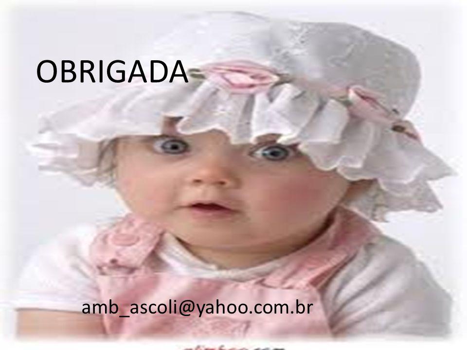 OBRIGADA amb_ascoli@yahoo.com.br