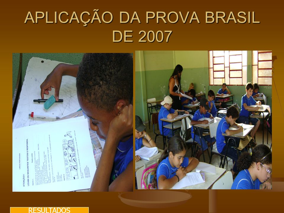 APLICAÇÃO DA PROVA BRASIL DE 2007