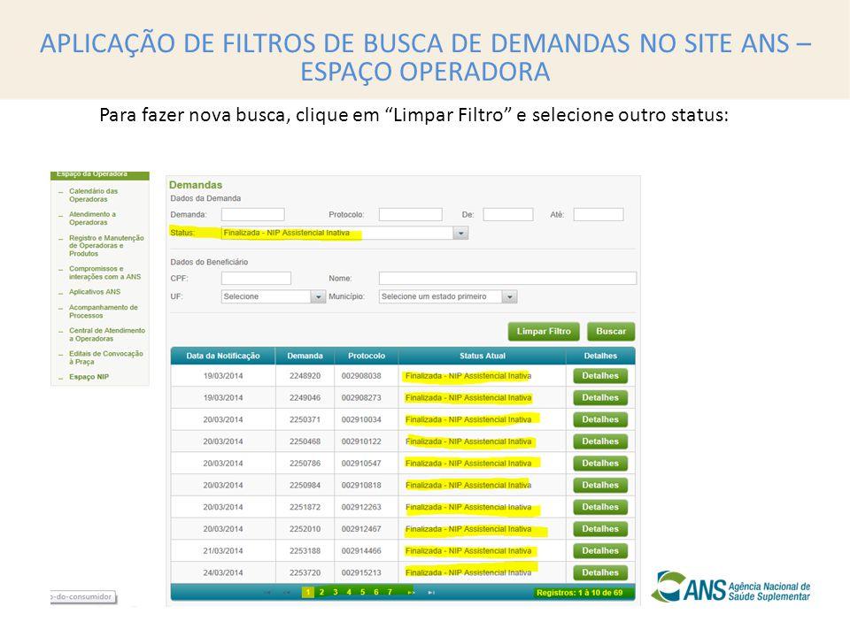 APLICAÇÃO DE FILTROS DE BUSCA DE DEMANDAS NO SITE ANS – ESPAÇO OPERADORA