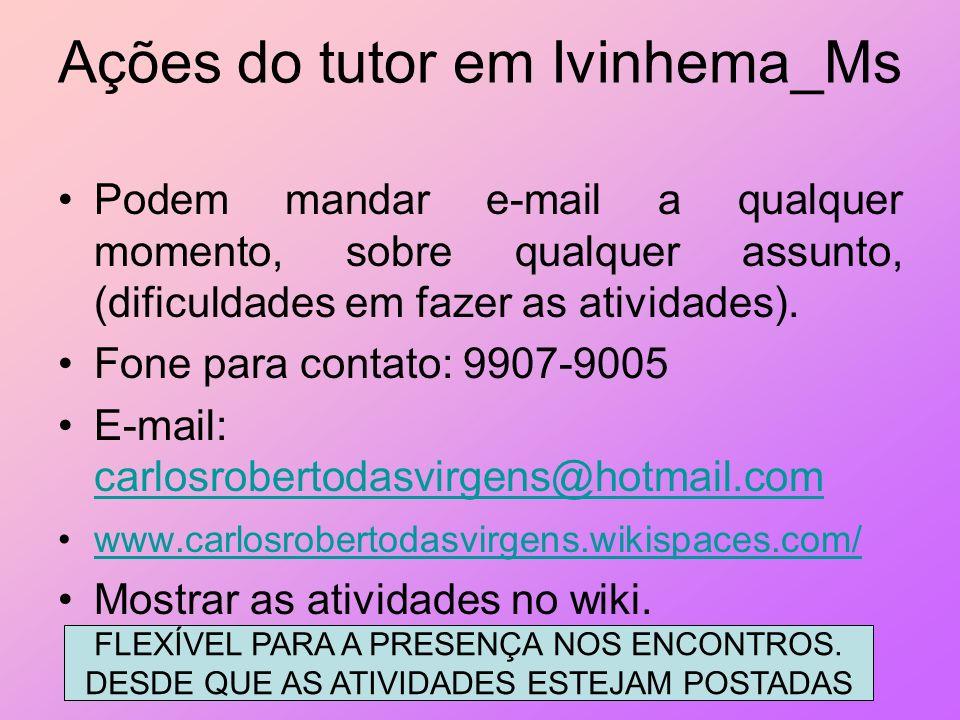 Ações do tutor em Ivinhema_Ms