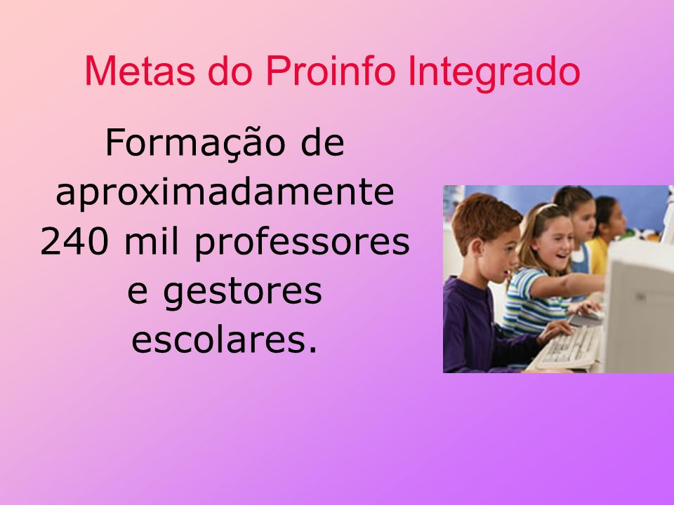 Metas do Proinfo Integrado