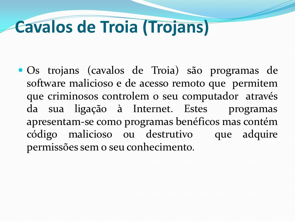 Cavalos de Troia (Trojans)