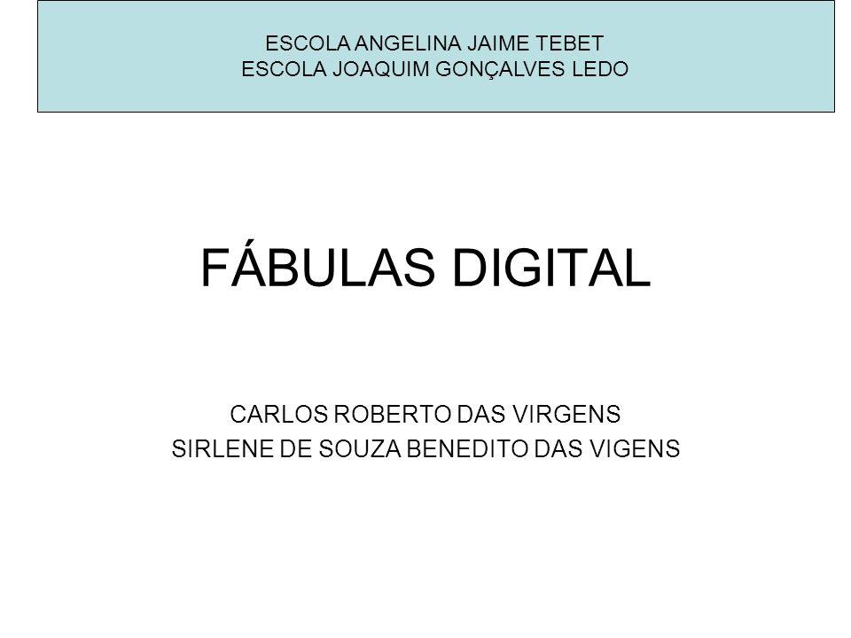 CARLOS ROBERTO DAS VIRGENS SIRLENE DE SOUZA BENEDITO DAS VIGENS