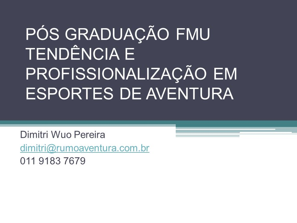 Dimitri Wuo Pereira dimitri@rumoaventura.com.br 011 9183 7679