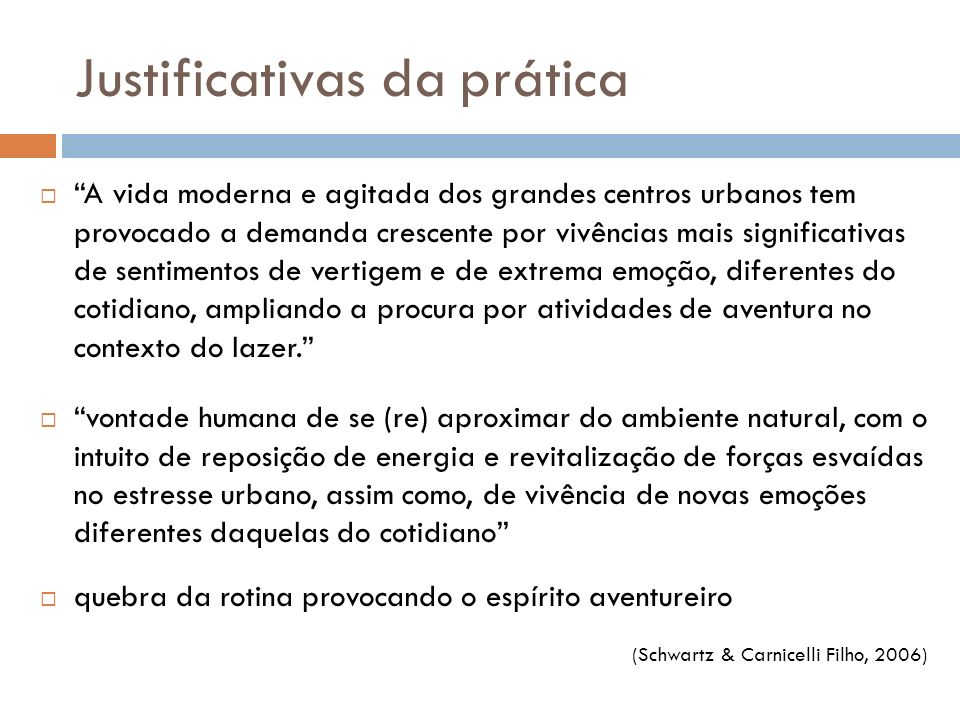 Justificativas da prática