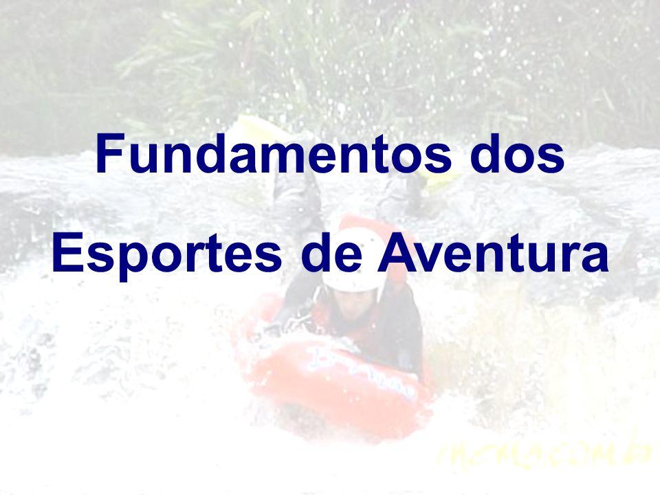 Fundamentos dos Esportes de Aventura