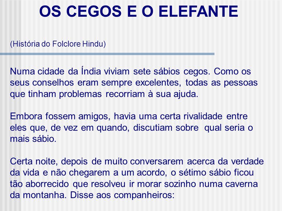 OS CEGOS E O ELEFANTE (História do Folclore Hindu)