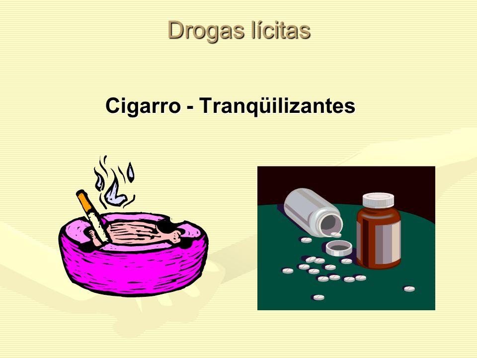 Cigarro - Tranqüilizantes