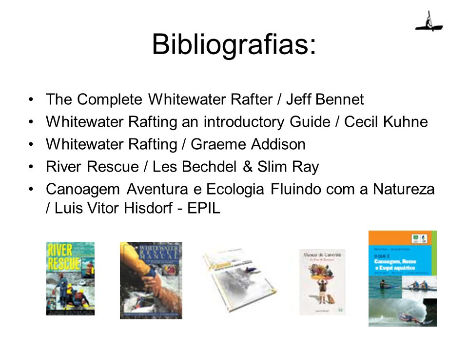 Bibliografias: The Complete Whitewater Rafter / Jeff Bennet