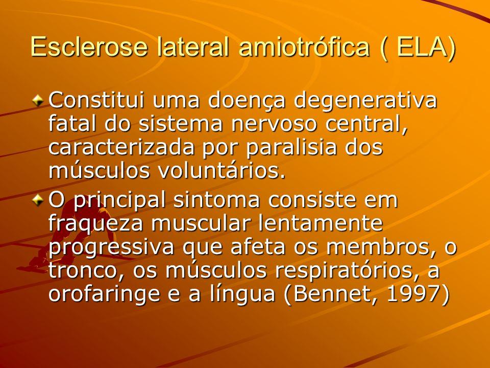 Esclerose lateral amiotrófica ( ELA)