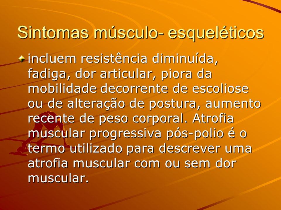 Sintomas músculo- esqueléticos
