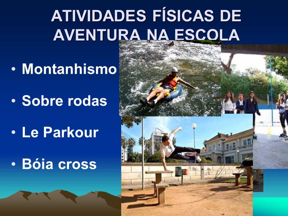 ATIVIDADES FÍSICAS DE AVENTURA NA ESCOLA