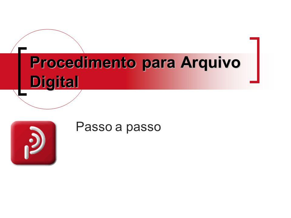 Procedimento para Arquivo Digital
