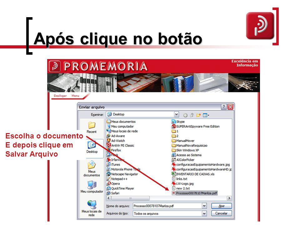 Após clique no botão Escolha o documento E depois clique em