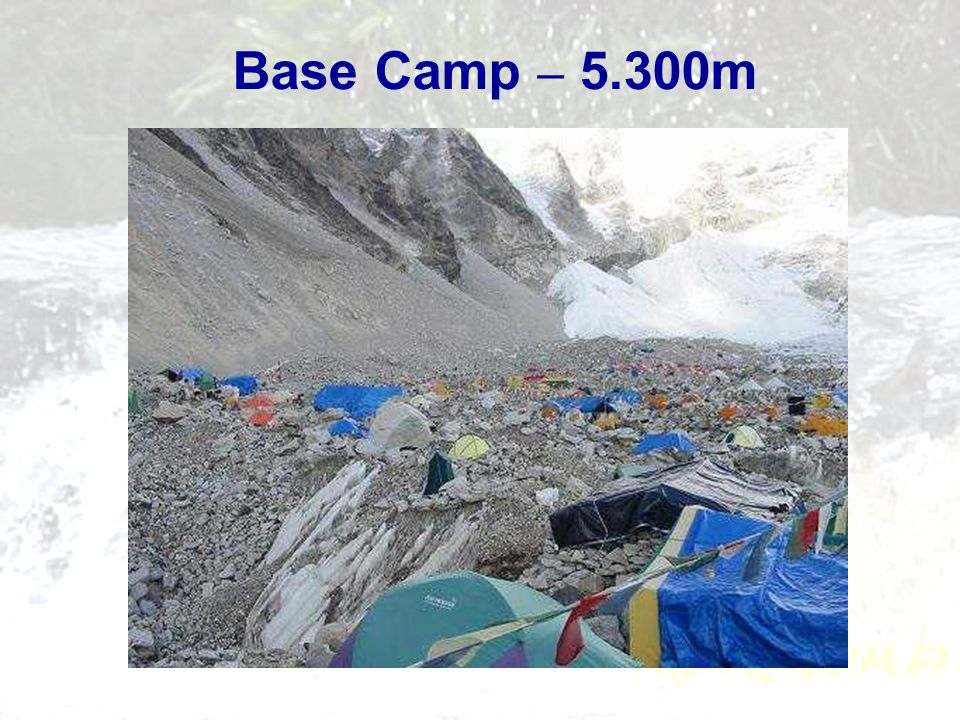 Base Camp – 5.300m
