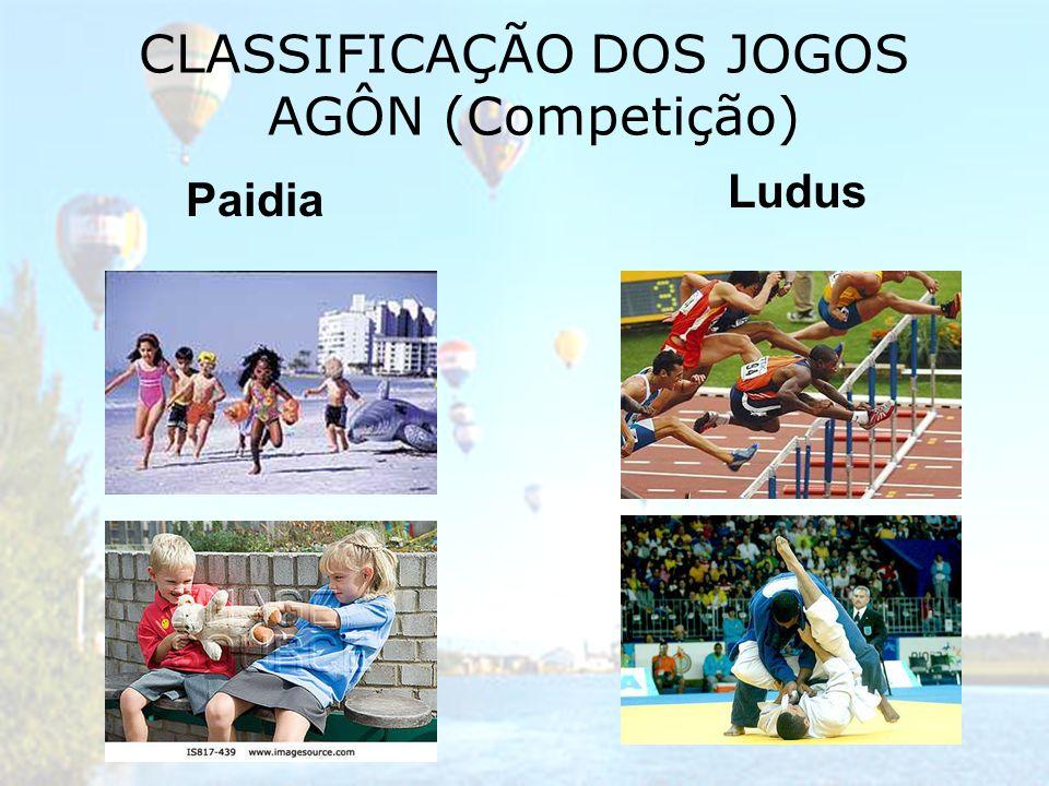 CLASSIFICAÇÃO DOS JOGOS AGÔN (Competição)