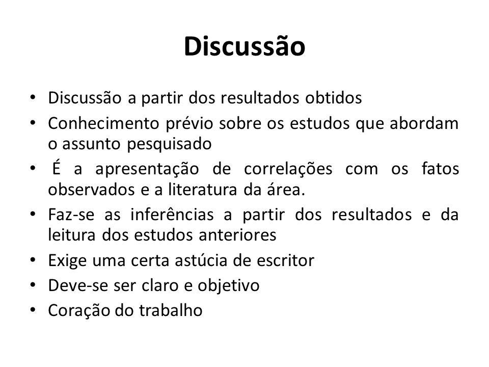 Discussão Discussão a partir dos resultados obtidos