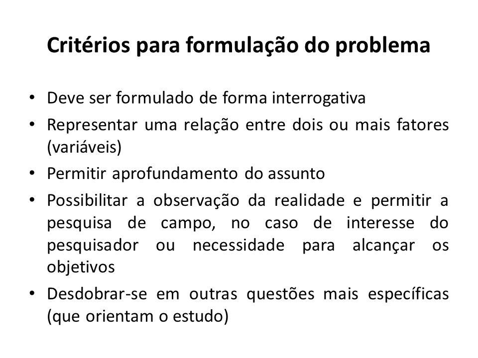 Critérios para formulação do problema