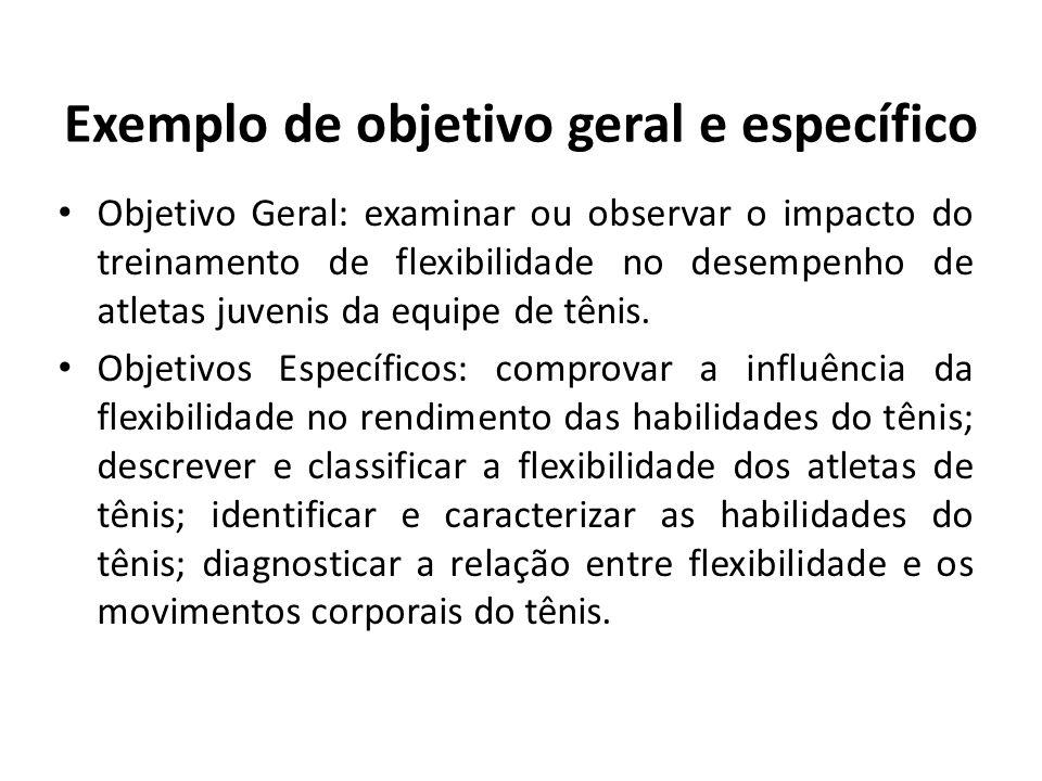 Exemplo de objetivo geral e específico