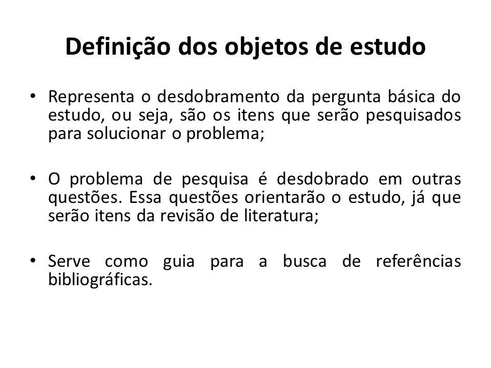 Definição dos objetos de estudo