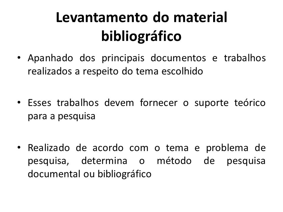 Levantamento do material bibliográfico