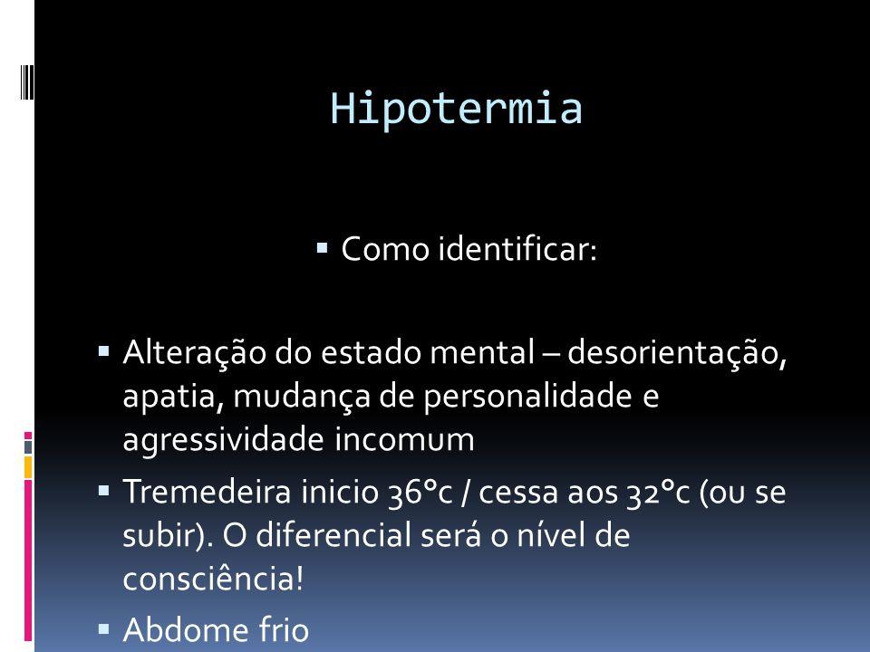 Hipotermia Como identificar: