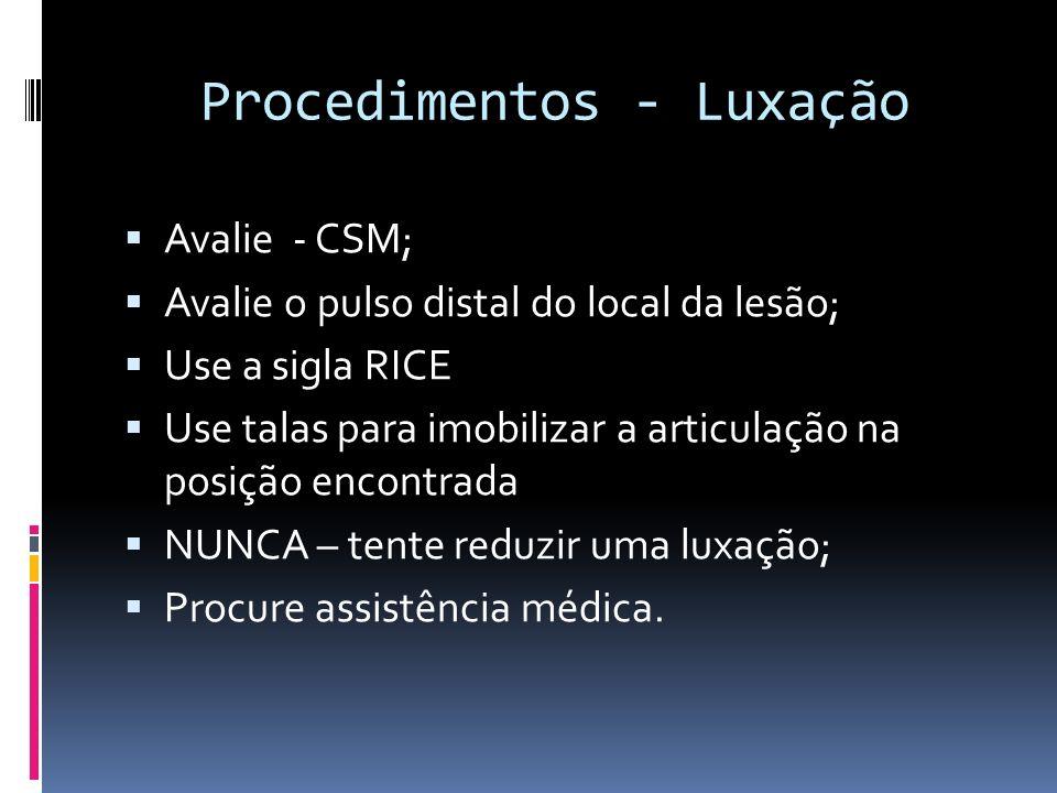 Procedimentos - Luxação