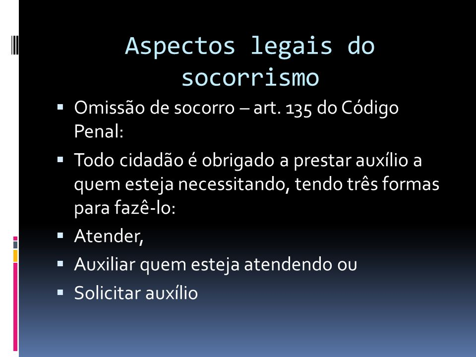 Aspectos legais do socorrismo