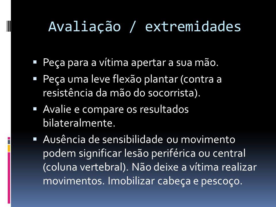 Avaliação / extremidades