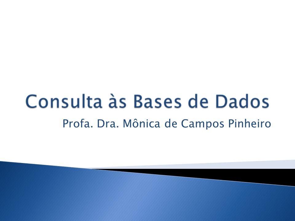 Profa. Dra. Mônica de Campos Pinheiro