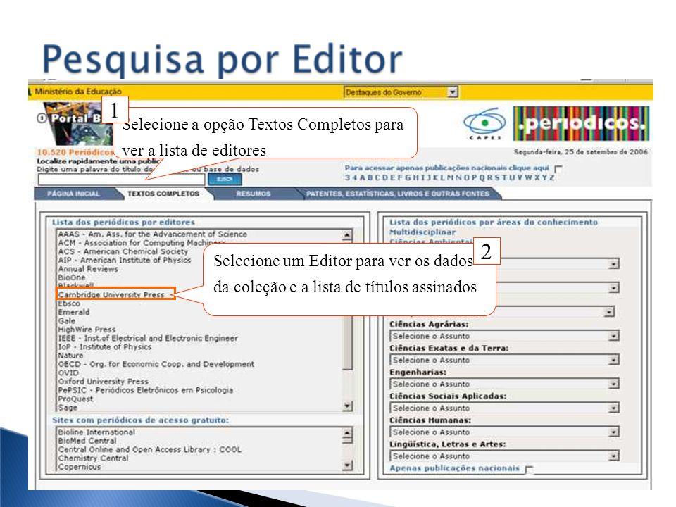 1 2 Selecione a opção Textos Completos para ver a lista de editores