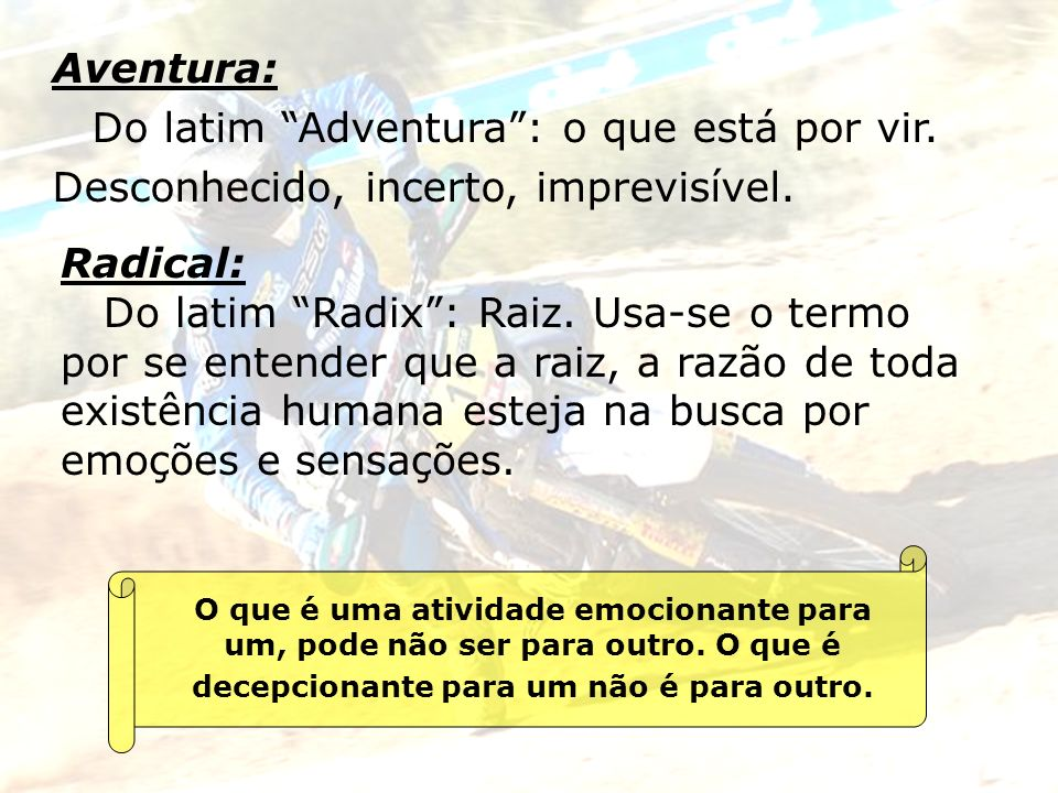 Do latim Adventura : o que está por vir.
