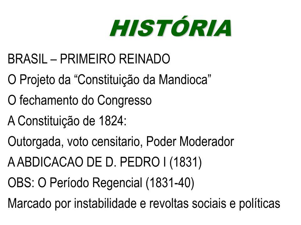 HISTÓRIA BRASIL – PRIMEIRO REINADO